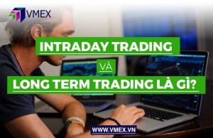 intraday trading và long term trading là gì